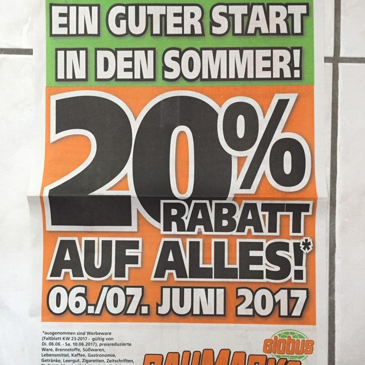 [Lokal] 20% Rabatt auf alles bei Globus Baumarkt in Hofheim am 06./07.06