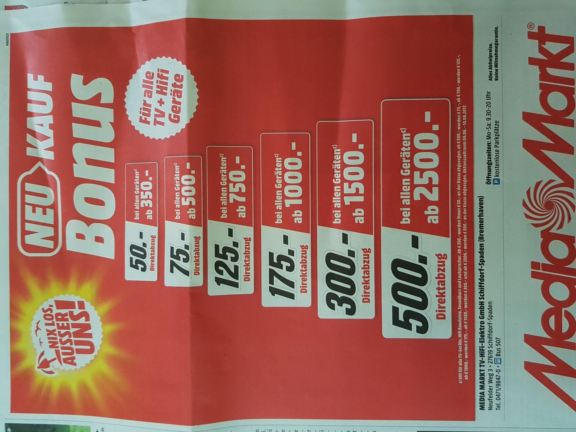 Mediamarkt TV+Hifi Direktabzug 50€-500€ gestaffelter Rabatt (bis 20%) eventuell nur lokal? (Bremerhaven)