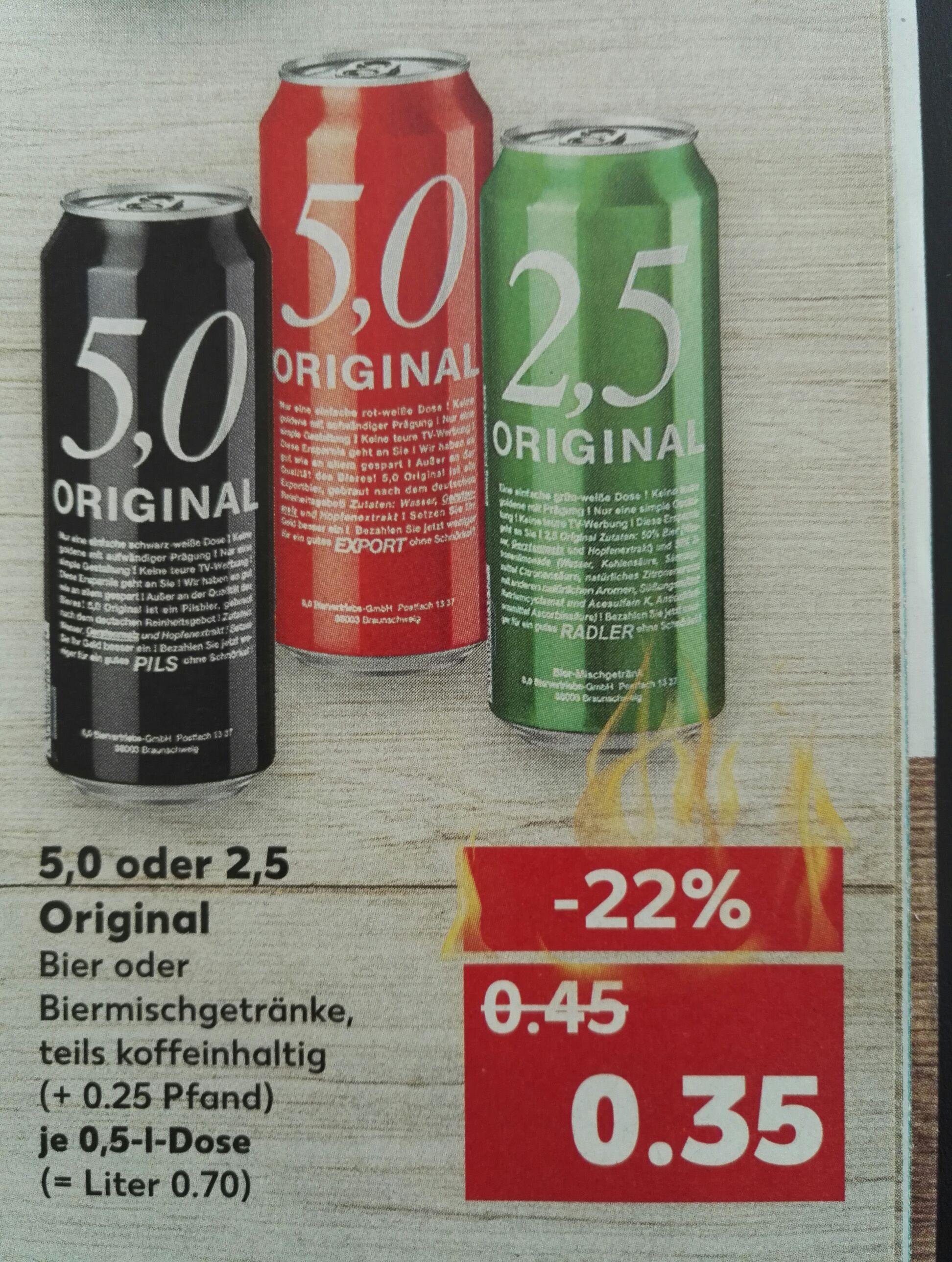 5,0 Original oder 2,5 original Dosenbier bei Kaufland (*Lokal?*)