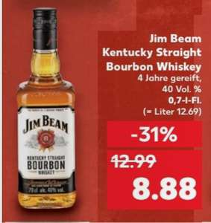 Kaufland jim beam vers. sorten Dealpreis  = 2 Flaschen 0,7l preis/Flasche 0,7l `= 7,38€ mit Coupon