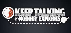 [Steam] Keep Talking and Nobody Explodes