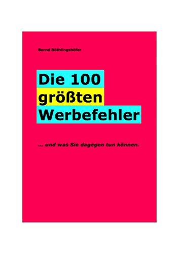 """""""Die 100 größten Werbefehler"""" von Herrn B. Röthlingshöfer - Amazon kindle"""