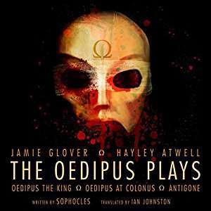 The Oedipus Plays: An Audible Original Drama Hörbuch kostenlos statt 19,95€ (Audible)