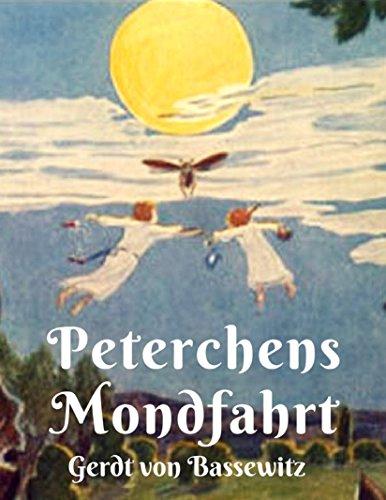 Kindle:Peterchens Mondfahrt: Der Bilderbuchklassiker mit den Illustrationen der Originalausgabe