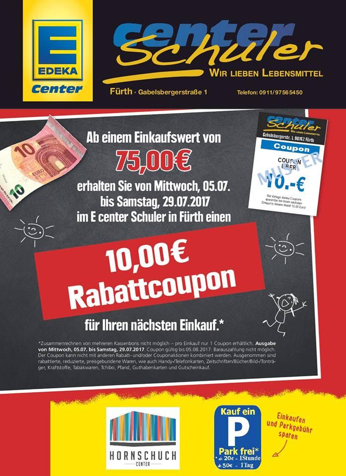 EDEKA Schuler Fürth 10 € Gutschein bei einem Einkauf ab 75 € (Beim nächsten Einkauf einlösbar)
