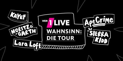 [Lokal: NRW] 1Live WAHNSINN: Die Tour mit ApeCrime & Sierra Kidd am 10-14.7
