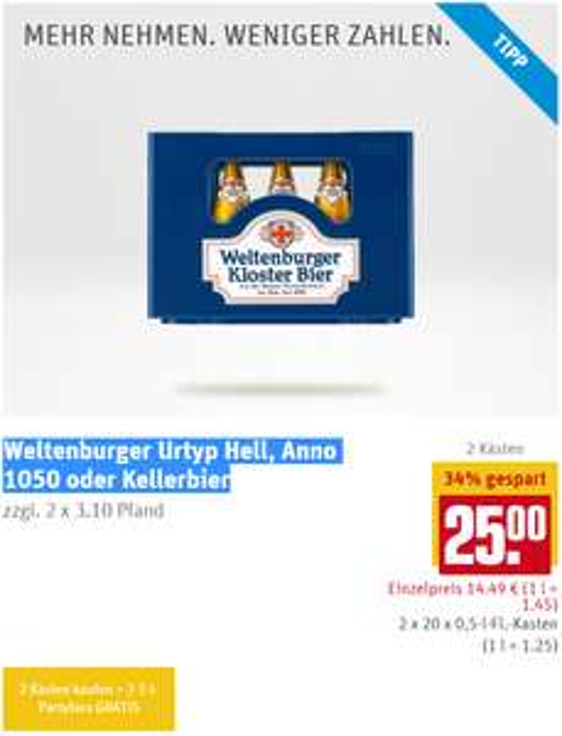 REWE Bayern - 2x 20 x 0,5 Liter Weltenburger Urtyp Hell, Anno 1050 oder Kellerbier + 5 Liter Partyfass für 25 €