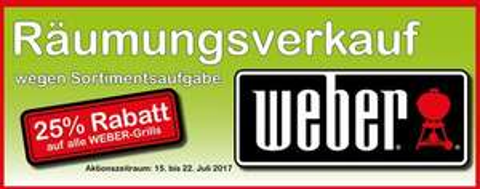 [Lörrach + Rheinfelden] 25% auf Weber-Grills (Räumungsverkauf) (Lokal)
