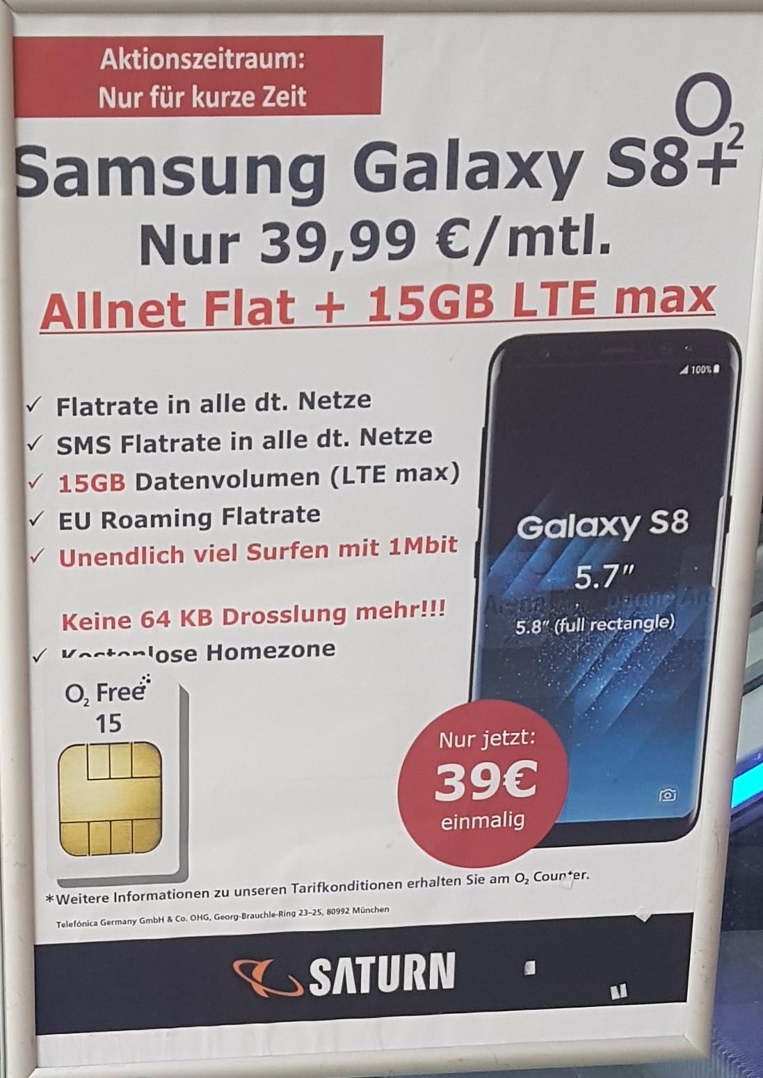 [lokal Saturn Kiel] Galaxy S8 Plus einmalig 39€ im O2 Free 15 für 39,99€ / mtl.