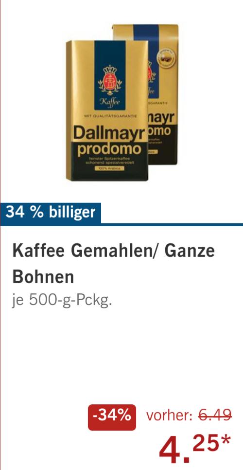 Lidl Kaffee gemahlen / ganze Bohnen Dallmayr prodomo 500g 4,25 €