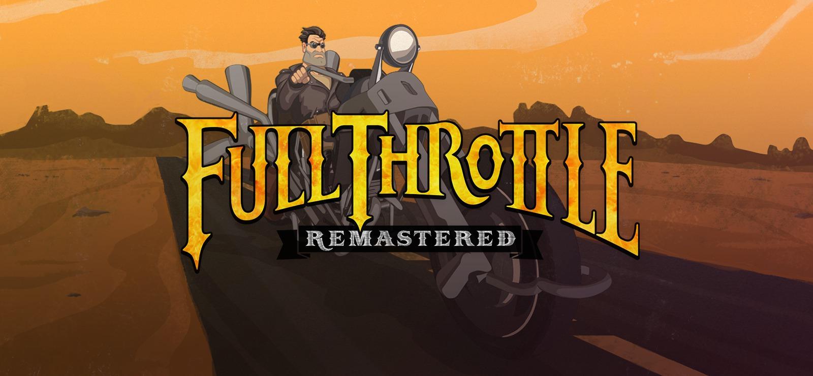 [GOG] Full Throttle Remastered (PC+Mac+Linux)