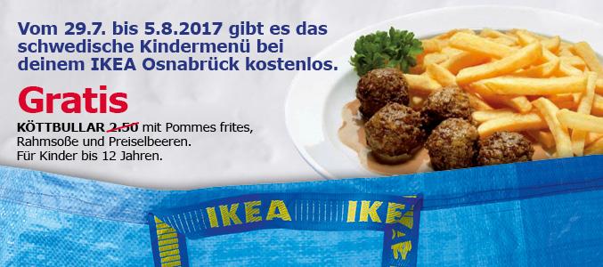 [IKEA Osnabrück] gratis Köttbullar Kindermenü Menü mit Pommes vom 29.7 - 5.08