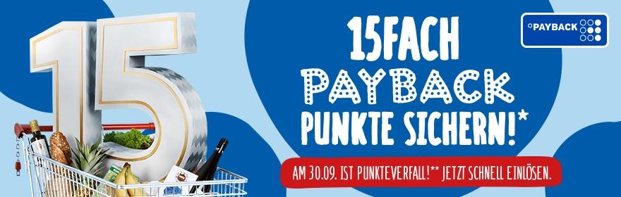 15-fach Payback-Punkte bei Rewe, entspricht 7,5% Rabatt