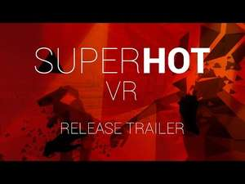 Superhot VR - SUPER - HOT