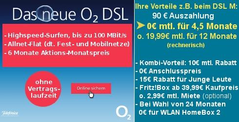 o2 DSL M/L Flex monatlich kündbar effektiv gratis für 4,5 Monate dank 110€ Auszahlung, keine Anschlussgebühr; Interessante Preise für einige Fritz!Boxen