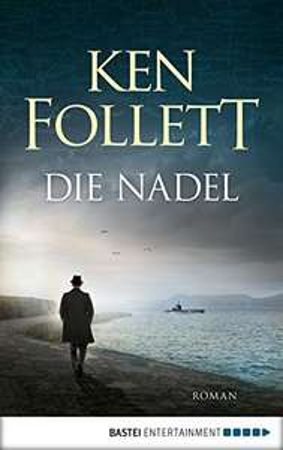Die Nadel von Ken Follett für 2,99€ Amazon Kindle Edition