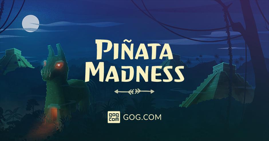 [GOG] Piñata-Wahnsinn-Aktion