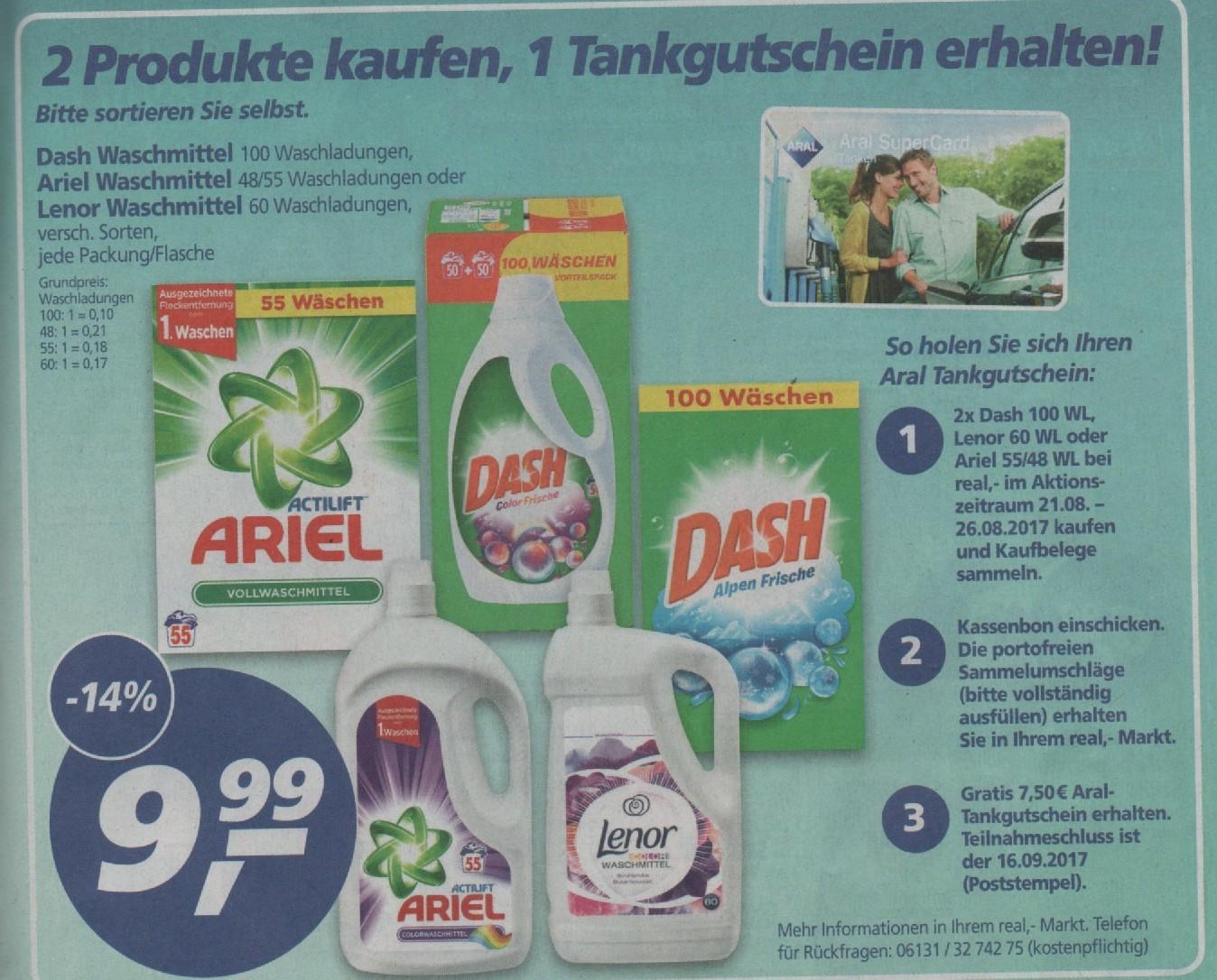 [real,- ab 21.08.] 2x Dash/Lenor/Ariel Waschmittel kaufen = 7,50€ Aral Tankgutschein [<7ct/WL]