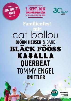 Köln VRS-Familienfest  - Tanzbrunnen am 3. September 2017 mit Bläck Fööss, Kasalla, Cat Ballou, Tommy Engel - Eintritt frei