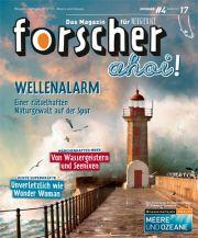"""GRATIS Ausgabe 04/2017 des Magazins """"forscher – Das Magazin für Neugierige"""""""