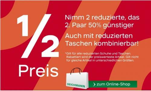 Deichmann 2 reduzierte - das zweite reduziere 50% günstiger!