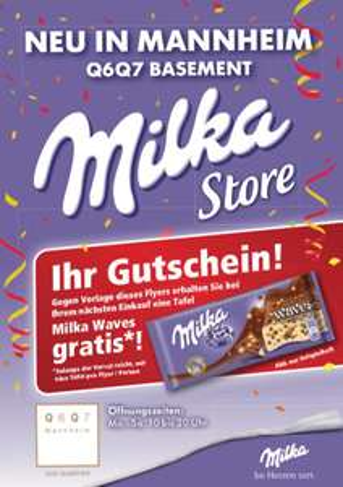 [Lokal Mannheim Q6Q7] Gratis Tafel Milka Waves (beim Einkauf)? im neuen Milka Store