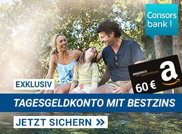 Tagesgeld Consorsbank 6 Monate 1% bei bis zu 50.000€ mit Prämie als 60€ Amazon-Gutschein für Neukunden über Focus Online