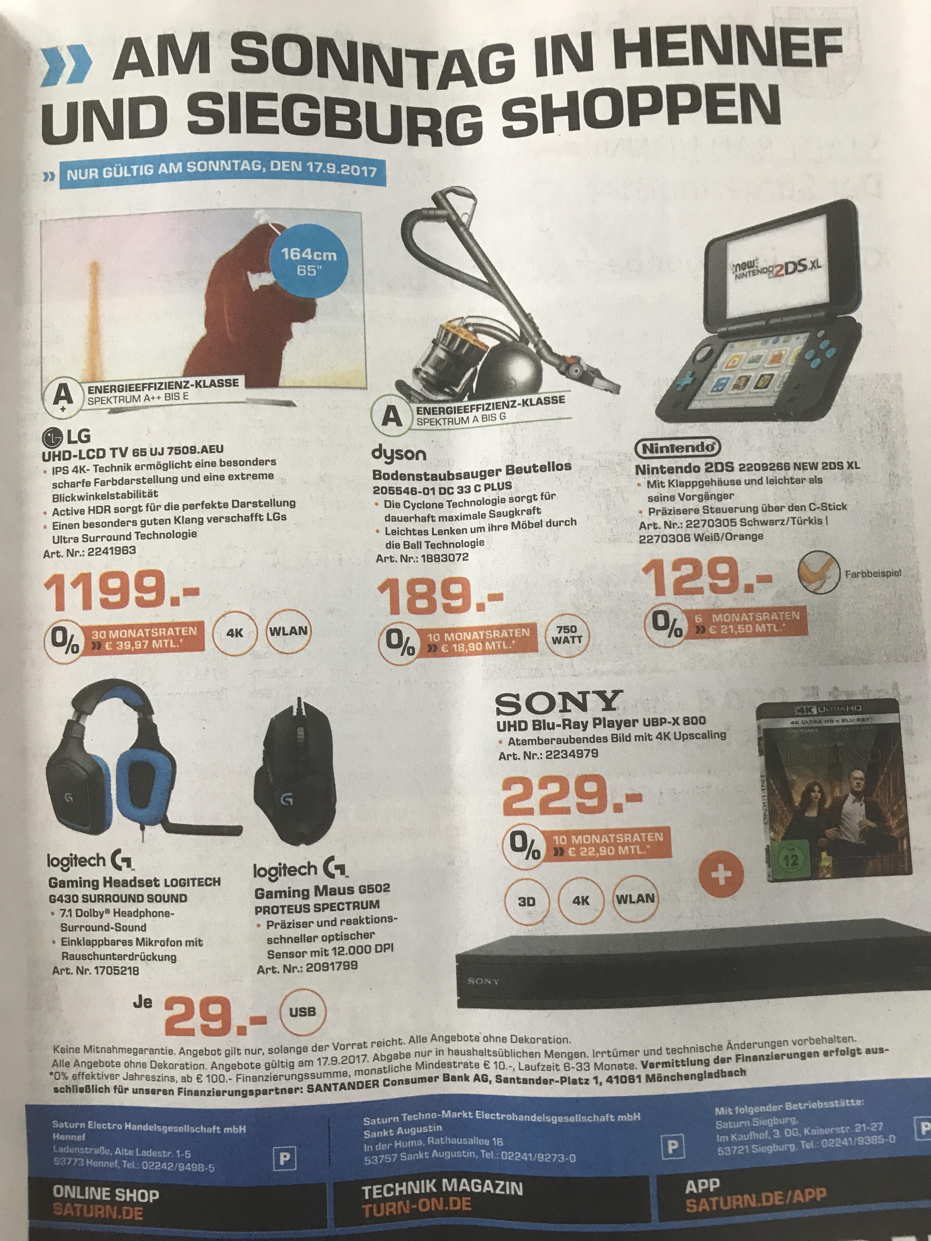 [lokal] Verkaufsoffener Sonntag Saturn Hennef und Siegburg:LG UJ7509 1199€,Dyson DC 33C Plus 179€, Nintendo New 2DS XL 129€, Sony UBP-X800 222€ und Logitech G430 sowie G502 für 29€!
