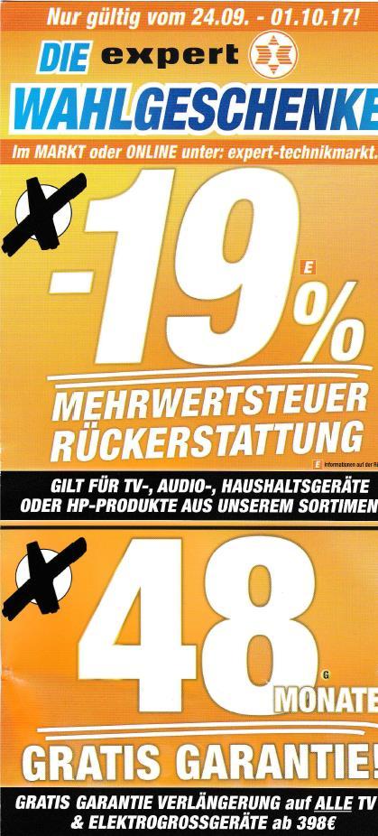 Direktabzug bzw. Erstattung der Mehrwertsteuer (= 15,97% Rabatt) auf TV-, Audio-, Haushalts- und HP-Produkte + kostenlose Garantieerweiterung auf 48 Monate für TVs und Großgeräte [Expert on- und offline]