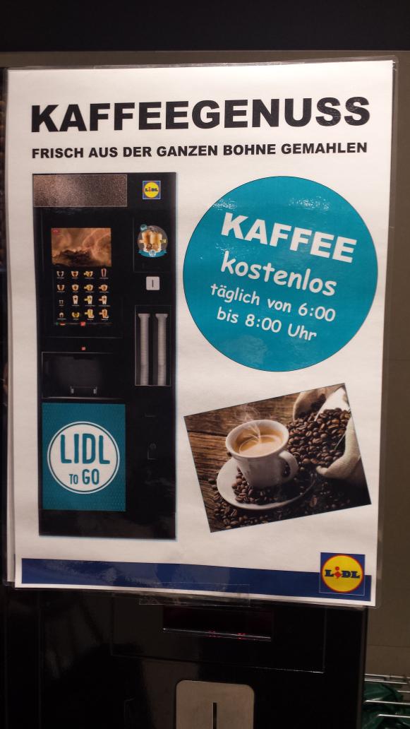(Lokal Berlin Kurfürstendamm) täglich von 6-8uhr Kaffee kostenlos im Lidl