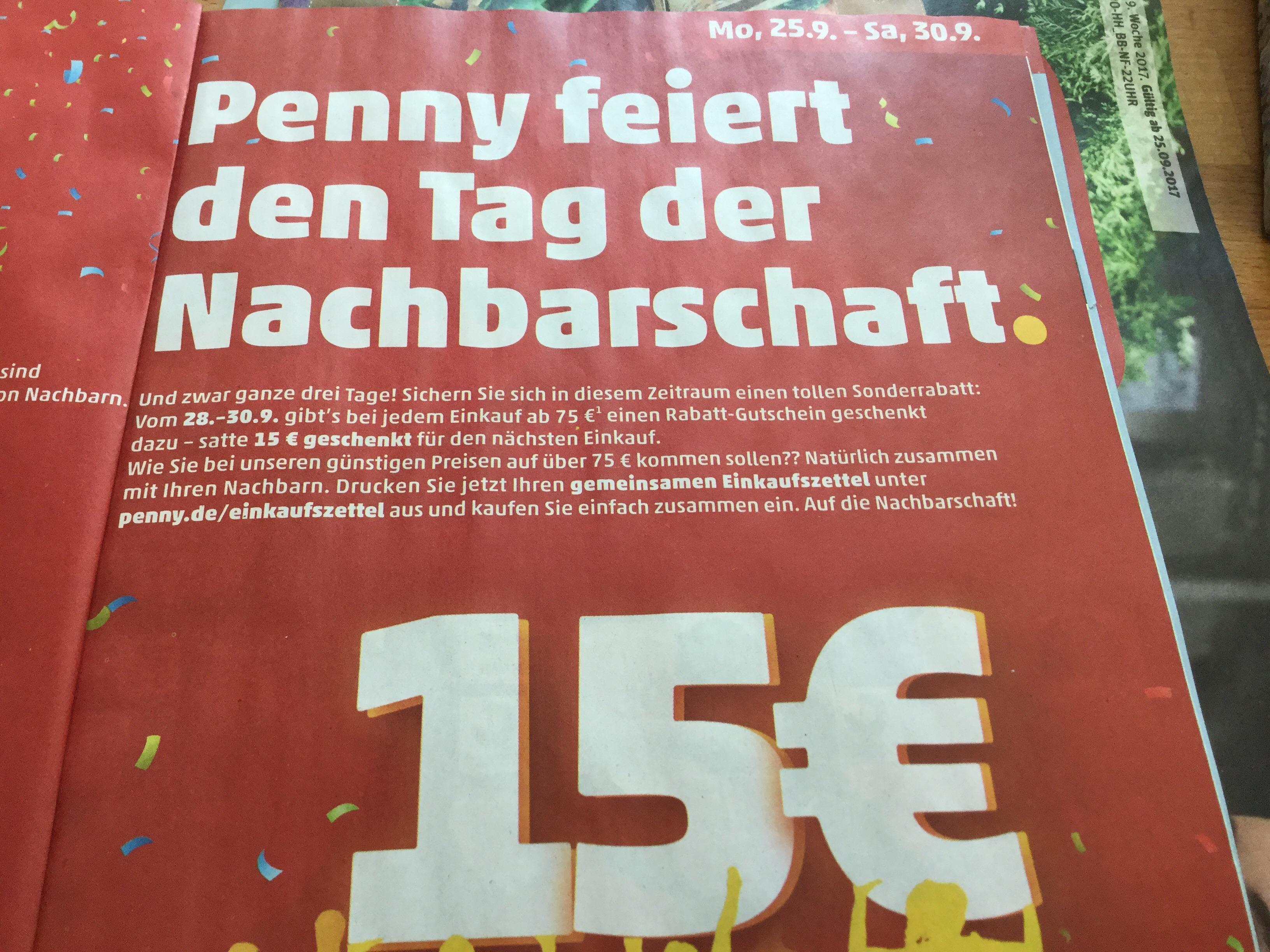 [Penny] >16 % Rabatt durch -> 15 € Rabatt Gutschein für nächsten Einkauf, ab 75€ Einkauf