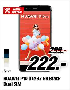 Huawei P10 Lite [MediaMarkt] [ab 6Uhr bis 10 Uhr]