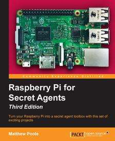 Raspberry Pi for Secret Agents (Third Edition) heute gratis engl. eBook bei Packtpup