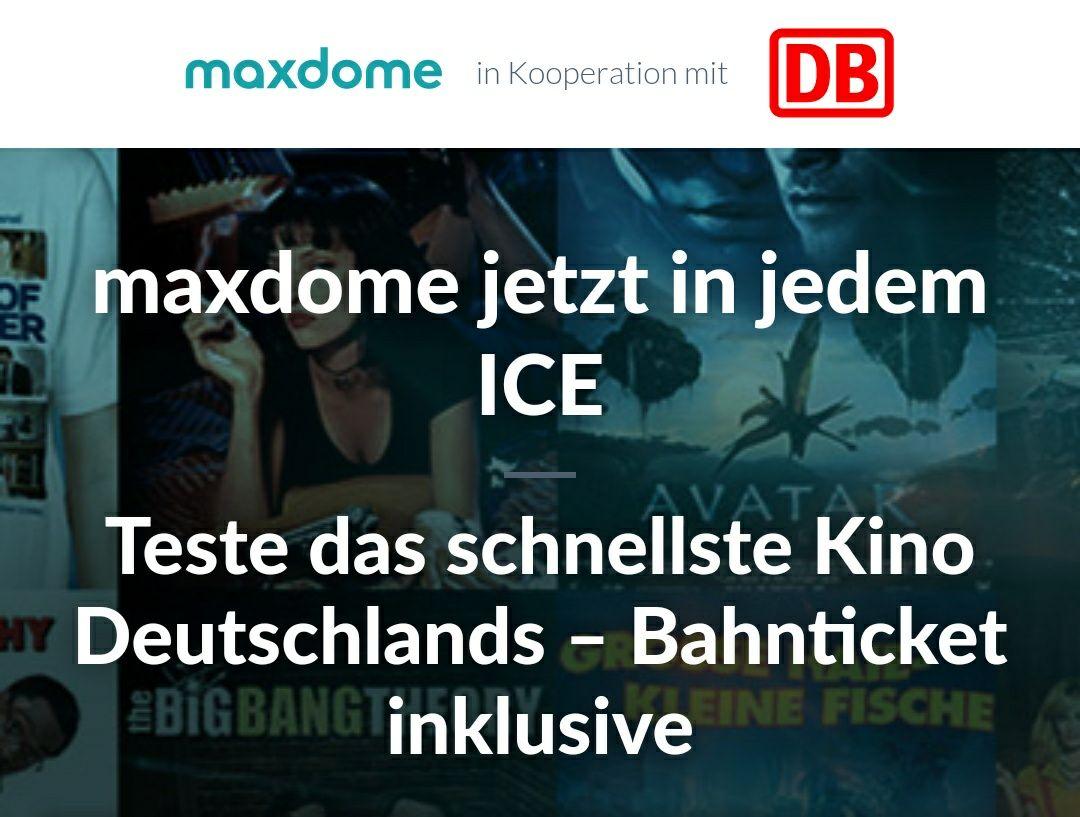 6 Monate Maxdome + 2 Bahntickets - Deutschlandweit inkl. ICE/ IC für 59,90€, bzw. 3 Monate mit einem Ticket für 33,-