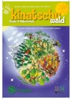 """KINATSCHU - Kostenlose Zeitschrift für Kinder - Heft """"WALD"""" gratis bestellbar"""