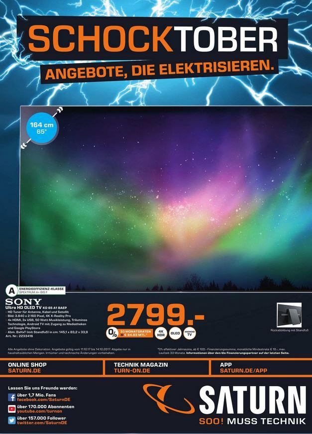 Sony KD 65 A1 -> 2799€ / Sony 55 XE8577-> 899€ / Philips HTL3110B -> 99€ / Fritzbox 7490 -> 149€ Aktuelle Angebote Saturn Leverkusen