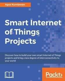 Engl. E-Book Smart Internet Of Things Projects heute gratis bei Packt Publishing
