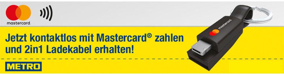 Metro - kontaktlos mit Mastercard bezahlen und 2in1 Ladekabel kostenfrei erhalten