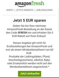 5€ Amazon fresh Rabatt bei 60mbw