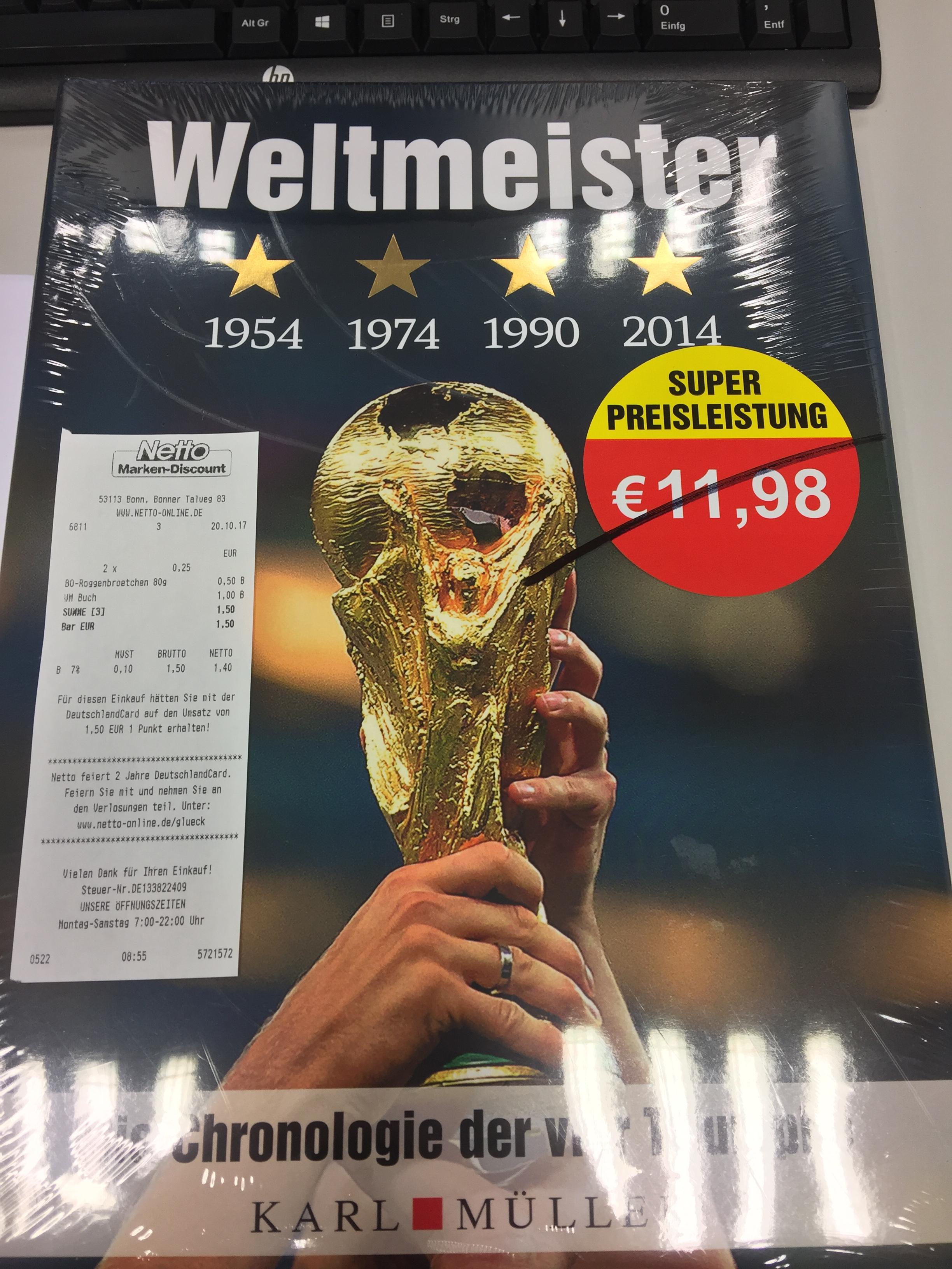 [LOKAL NETTO BONN] Weltmeister - Die Chronologie der vier Triumphe