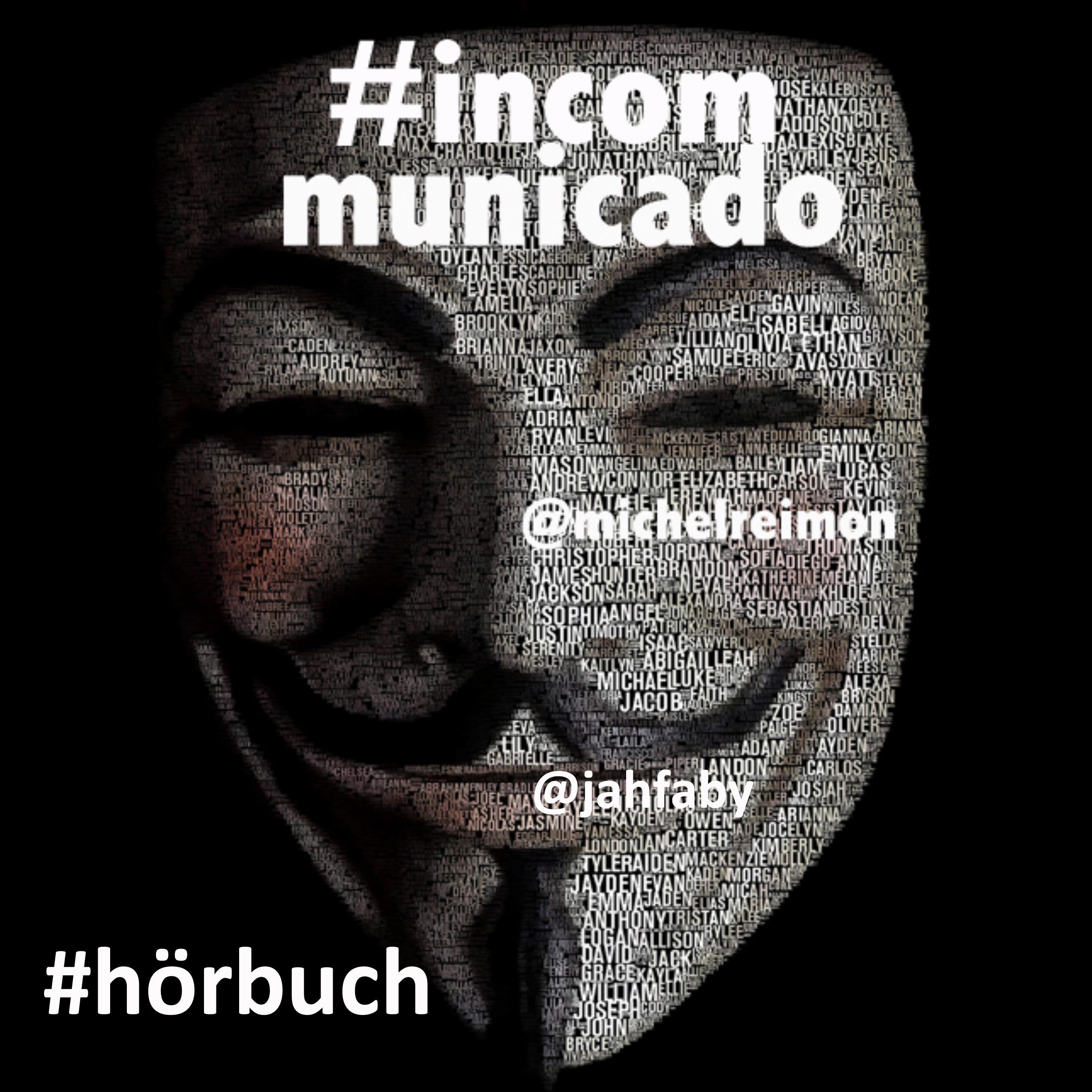 #incommunicado - Hörbuch gratis