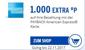 1.000 Payback Extra-Punkte (= 10 €) für Einsatz der PAYBACK American Express Karte vom 23.10. - 22.11.17 *nicht für alle verfügbar*