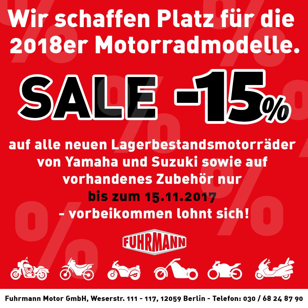 SALE -15% auf alle neuen Lagerbestandsmotorräder von Yamaha und Suzuki sowie auf vorhandenes Zubehör nur bis zum 15.11.2017 [BERLIN LOKAL]