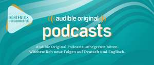 22 Original Podcasts kostenlos [Audible]