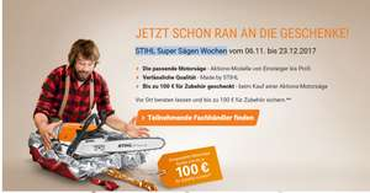 [OFFLINE Bundesweit] STIHL Super Sägen Wochen - Gutschein bis zu 100€ für Zubehör