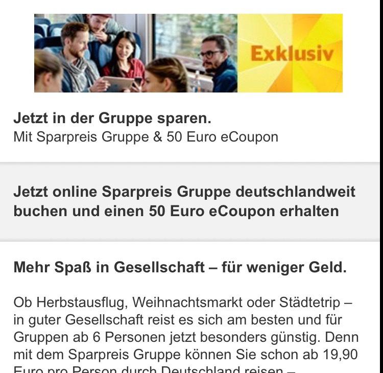 [Bahn] 50€ eCoupon auf Sparpreis Gruppe Ticket ab 250€ / 6 Pers (ggf. nur ausgewählte Nutzer)