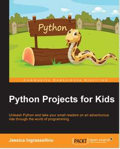 [Packt Publishing] Python Projects for Kids - Free daily eBook