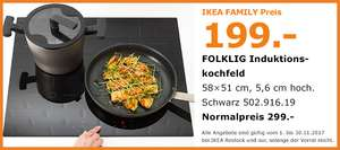 [LOKAL] Ikea Rostock - Family Angebote November -> FOLKLIG Induktionskochfeld / Kühlschrank / Dunstabzug