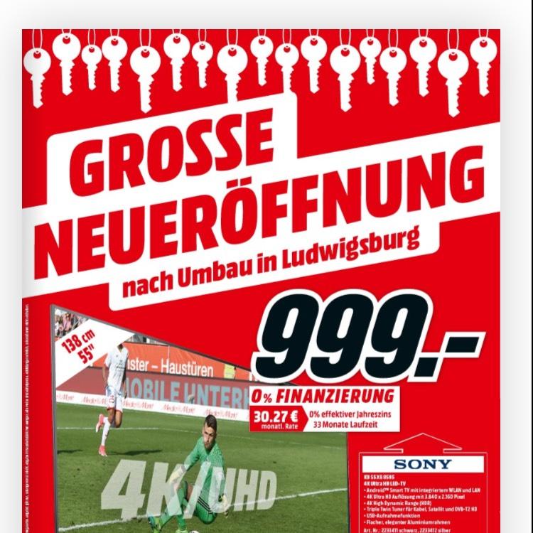 [Lokal Ludwigsburg ] Media Markt Neueröffnung, zb. Sony 65XE9005 für 1444€....