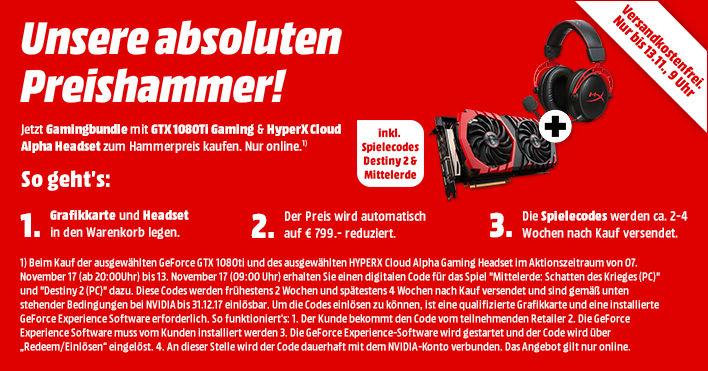 2 Games + HyperX Cloud Alpha und MSI GTX 1080ti für 799€.